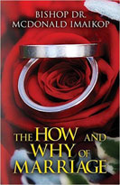 The How and Why of Marriage